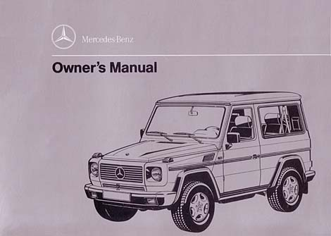 G class 463 gelaendewagen owners manuals and operating for Mercedes benz user manual